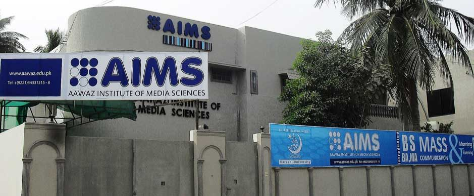 Aawaz Institute Of Media & Management Sciences AIMS Karachi Pakistan