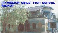 I P Mission Girls High School Rajkot.