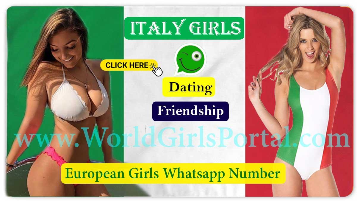 Italy Girls Whatsapp Number for friendship and Meet Strangers Boys-Girls European Women Chatroom - World Girls Portal