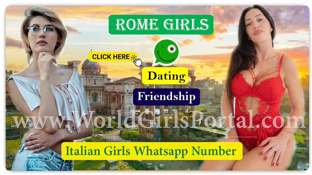 Rome Girls WhatsApp Numbers for Friendship, Meet Men Looking For Italian Women