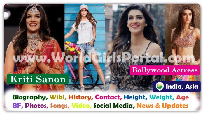 Kriti Sanon Biography, Wiki, Age, Birth, Career, Education, Family, Film, Song, BF, Photos, Social Media, Profile and About More